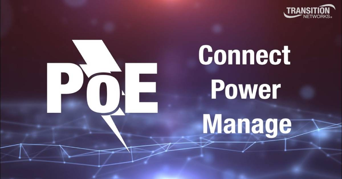 How will PoE Transform Your Network?
